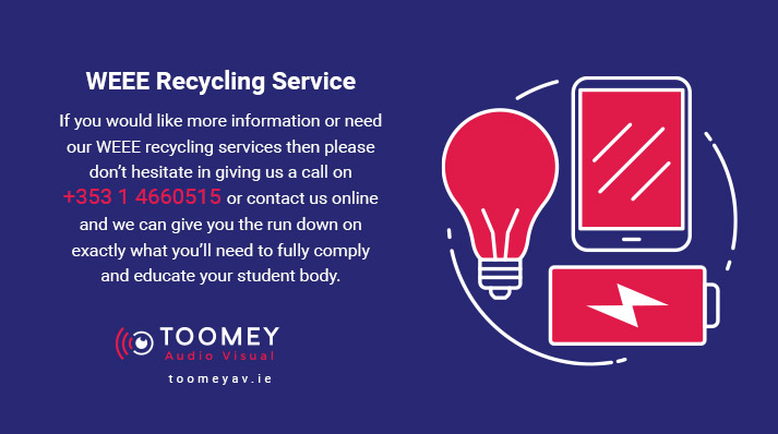 WEEE Recycling Services for Schools Ireland - Toomey AV