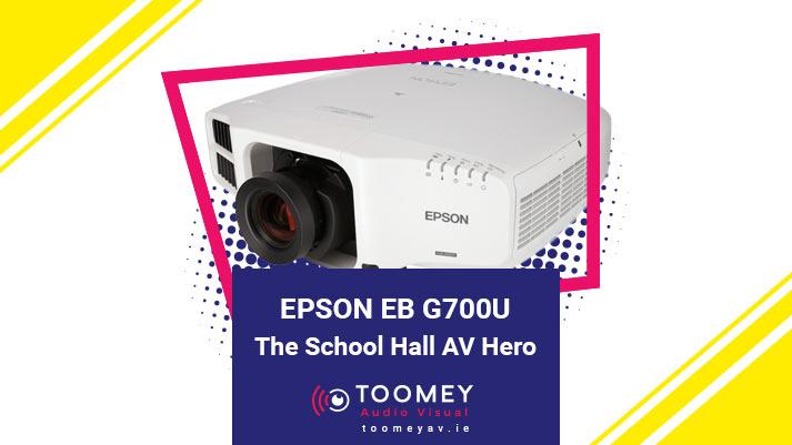 EPSON EB G7900U - School Hall AV Hero - Toomey AV Ireland