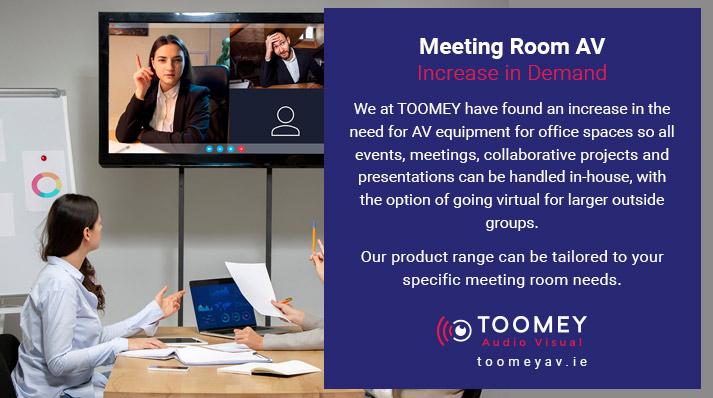 Meeting Room AV - Increase Demand - Toomey AV Ireland
