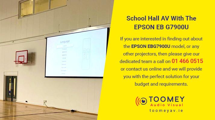 School Hall AV Projector - Epson EB G7900U - Toomey AV